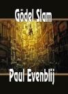 Paul Evenblij - Gödel Slam